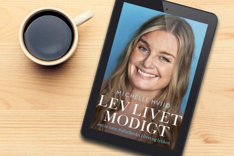 Micelle Hviid Lev livet modigt