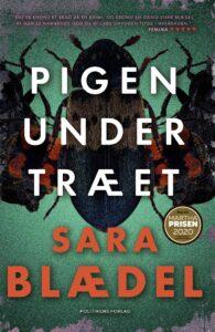 Pigen under træet Sara Blædel Politiken