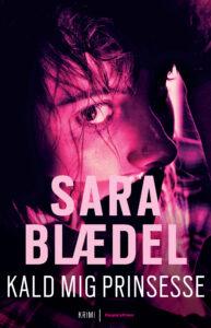 Sara Blædel, Kald_mig_prinsesse_PB