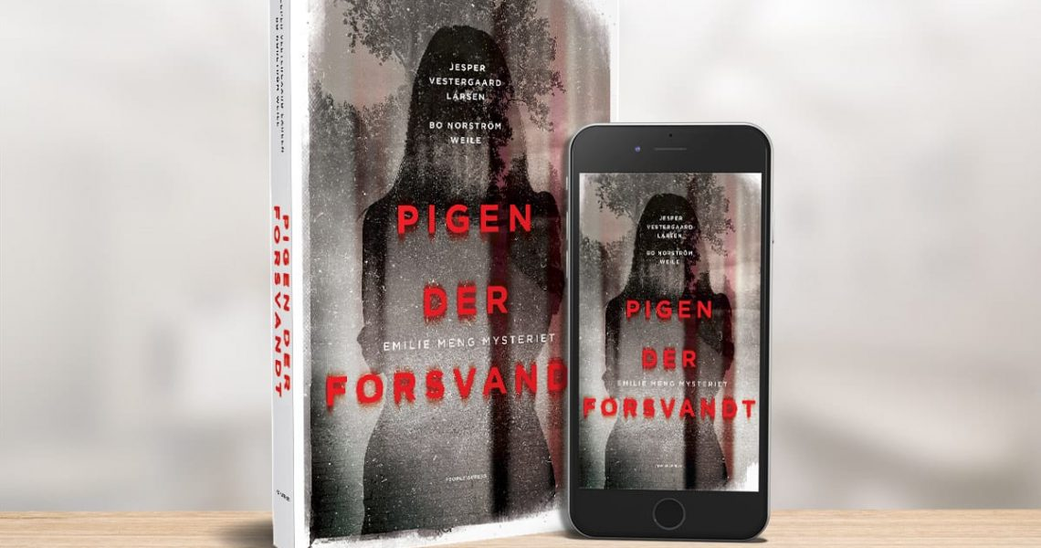 Emilie Meng-mysteriet: Pigen der forsvandt, en bog af Jesper Vestergaard Larsen og Bo Norström Weile