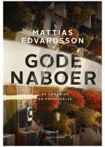 Gode naboer-mattias edvardsson