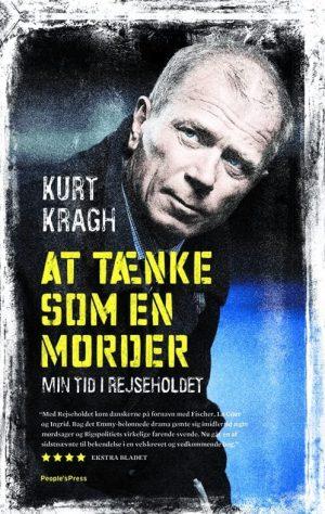 dansk true crime: at tænke som en morder af kurt kragh
