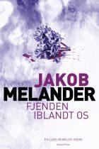 Fjenden iblandt os_Jakob Melander