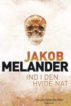 Ind i den hvide nat_Jakob Melander