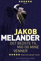 Det bedste til mig og mine venner_Jakob Melander