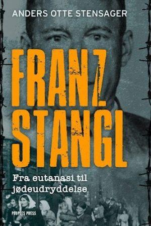 franz Stangl-Anders Otte Stensager
