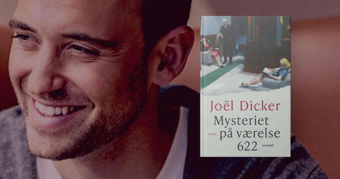 Joël Dicker Mysteriet på værelse 622 dansk